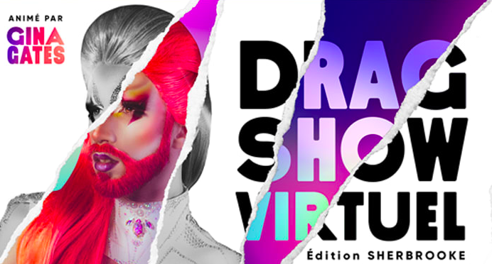Drag Show Virtuel – Édition Sherbrooke